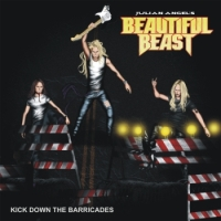 "Beautiful Beast ""Kick Down The Barricades"" (2014)"